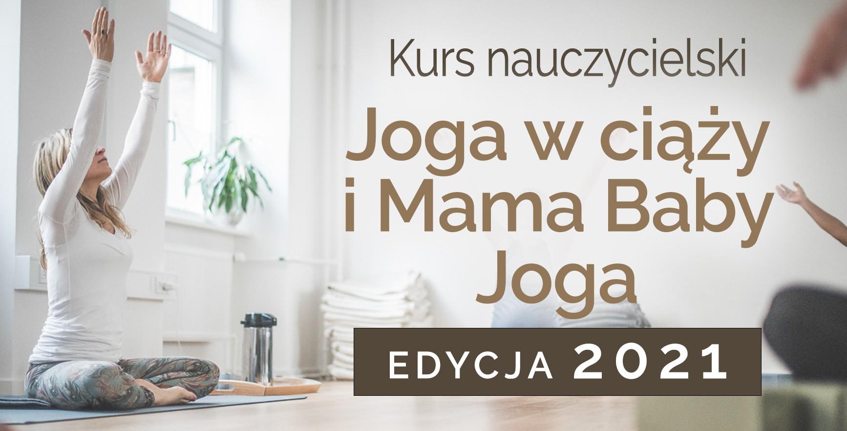 Kurs Nauczycielski Jogi - Joga w ciazy 2021